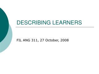 DESCRIBING LEARNERS