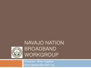 Navajo Nation Broadband Workgroup