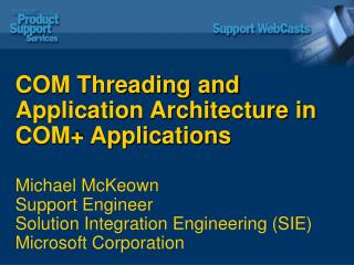 com threading and application architecture in com applications