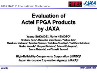 Evaluation of  Actel FPGA Products  by JAXA