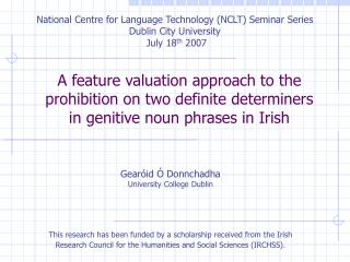 A feature valuation approach to the prohibition on two definite determiners in genitive noun phrases in Irish