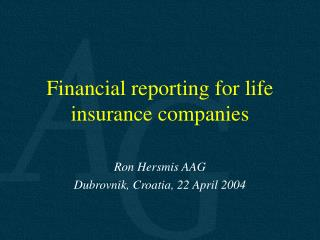 Financial reporting for life insurance companies