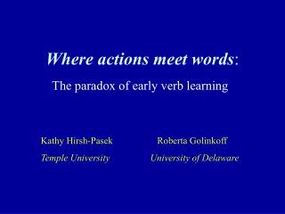 where actions meet words: