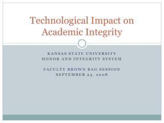 Technological Impact on Academic Integrity