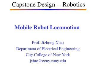 Mobile Robot Locomotion