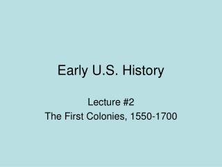 Early U.S. History