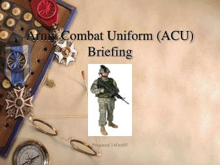Army Combat Uniform ACU Briefing