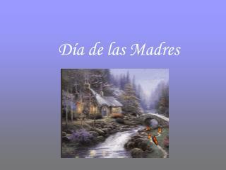 D a de las Madres