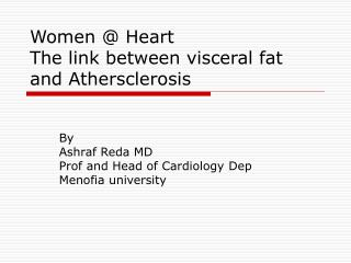 Women  Heart The link between visceral fat and Athersclerosis