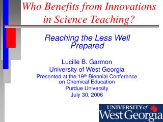 Who Benefits from Innovations in Science Teaching