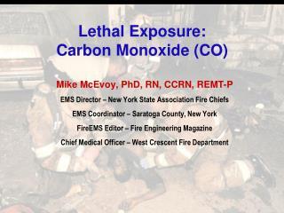 Lethal Exposure: Carbon Monoxide CO