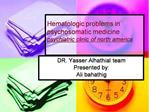 Hematologic problems in psychosomatic medicine psychiatric ...