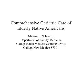 Comprehensive Geriatric Care of Elderly Native Americans