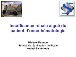 Insuffisance r nale chez le patient d onco-h matologie POH