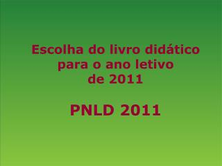 Programa Nacional do Livro Did tico   PNLD