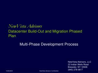 NewVista Advisors Datacenter Build-Out and Migration Phased Plan