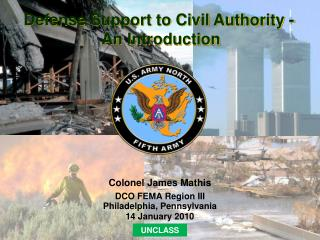 Colonel James Mathis DCO FEMA Region III Philadelphia, Pennsylvania 14 January 2010