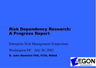 Risk Dependency Research: A Progress Report
