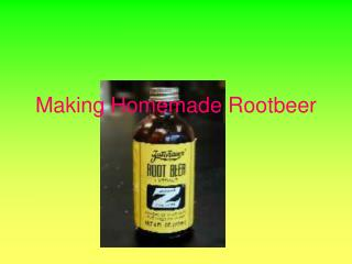 making homemade rootbeer