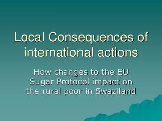 local consequences of international actions