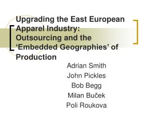 Upgrading the East European Apparel Industry: Outsourcing and ...