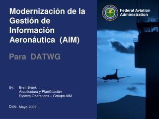 Modernizaci n de la Gesti n de Informaci n Aeron utica  AIM