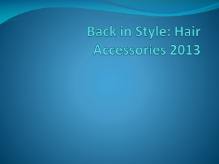 Hairstyle accessories