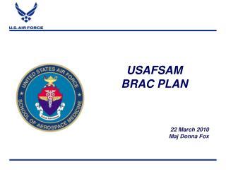 USAFSAM BRAC PLAN