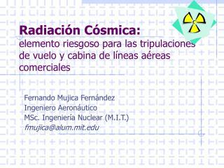 Radiaci n C smica:  elemento riesgoso para las tripulaciones de vuelo y cabina de l neas a reas comerciales