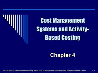 Cost Management Systems and Activity-Based Costing