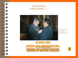 Karel Willems I have a dream