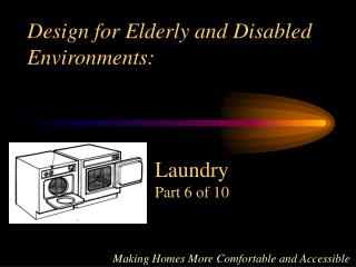 design for elderly and disabled environments: