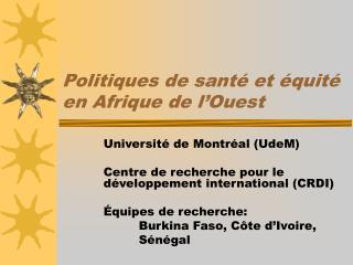 Politiques de sant  et  quit  en Afrique de l Ouest