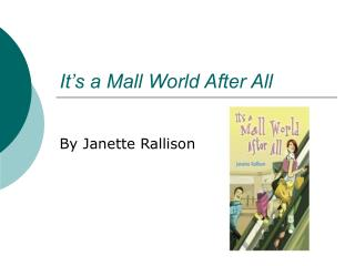 It s a Mall World After All