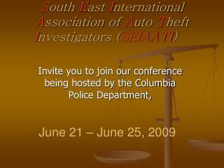 South East International Association of Auto Theft Investigators SEIAATI