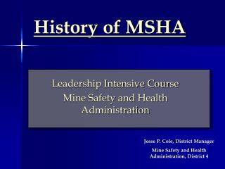History of MSHA