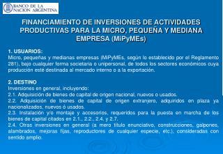 FINANCIAMIENTO DE INVERSIONES DE ACTIVIDADES PRODUCTIVAS PARA LA MICRO, PEQUE A Y MEDIANA EMPRESA MiPyMEs
