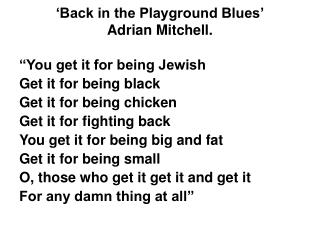 Back in the Playground Blues  Adrian Mitchell.