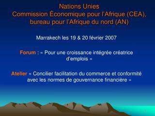 Nations Unies Commission  conomique pour l Afrique CEA, bureau pour l Afrique du nord AN
