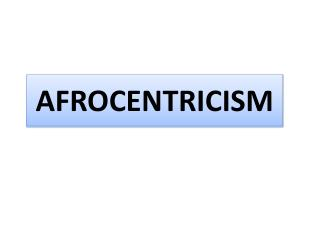Afrocentricism