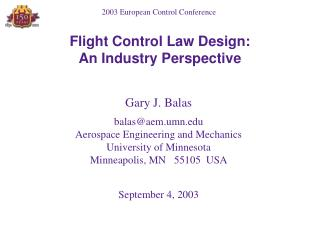 Flight Control Law Design: An Industry Perspective