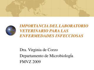 IMPORTANCIA DEL LABORATORIO VETERINARIO PARA LAS ENFERMEDADES INFECCIOSAS