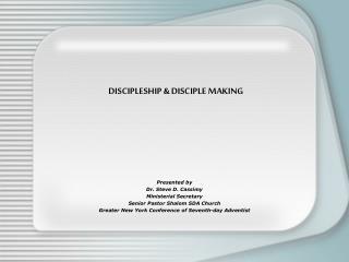 DISCIPLESHIP  DISCIPLE MAKING