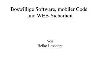 B swillige Software, mobiler Code und WEB-Sicherheit