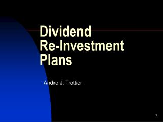 Dividend Re-Investment Plans