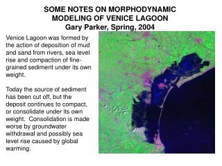 some notes on morphodynamic modeling of venice lagoongary parker, spring, 2004
