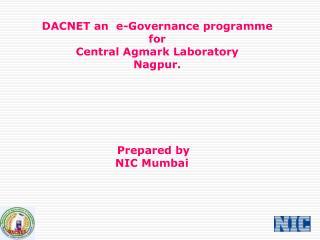 DACNET an e-Governance programme for Central Agmark ...