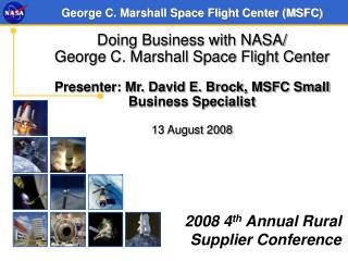 George C. Marshall Space Flight Center MSFC  Doing Business with NASA