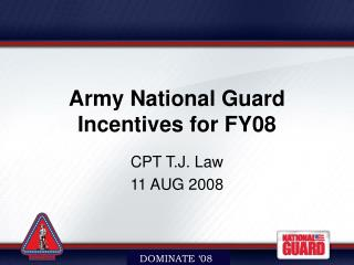 Army National Guard Incentives for FY08