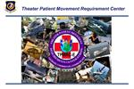 Theater Patient Movement Requirement Center